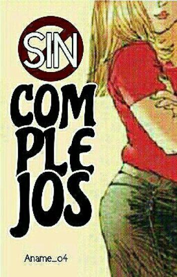 Sin complejos ©