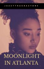 Moonlight In Atlanta by JazzyThaCrazyOne