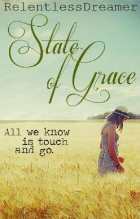 State of Grace by RelentlessDreamer