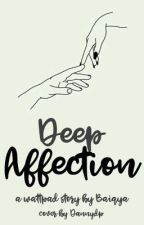 Deep Affection by baiqya