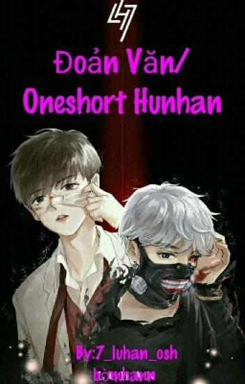 Đọc Truyện Đoản Văn/Oneshort Hunhan - DocTruyenHot.Com
