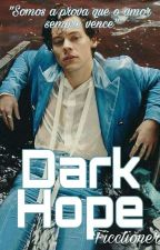 Harry Styles // Dark Hope by ficctioner