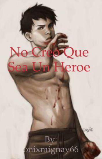no creo que seas un heroe (damian wayne y tu)
