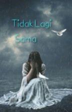 Tak Lagi Sama by luluk_idayanna99