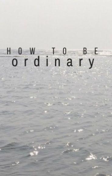 how to be ordinary-vikklan au