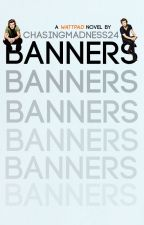 Banners by ChasingMadness24