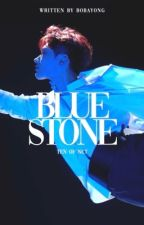 BLUESTONE ⇨ TEN by CHUUYAAS