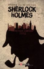 Những vụ kỳ án của Sherlock Holmes - Arthur Conan Doyle by vickypum