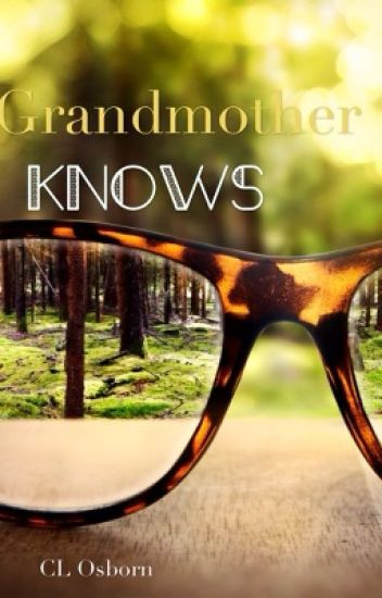 Grandmother Knows