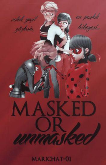 Masked or Unmasked