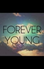 Forever Young by multifandomreign
