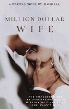 Million Dollar Wife by maishaaa_