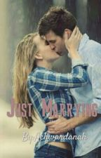 Just Marrying by Achwardanah