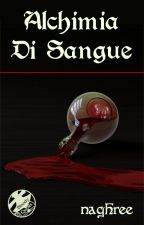 Alchimia di sangue by naghree