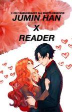 Jumin Han x Reader fanfic by masukedaddy