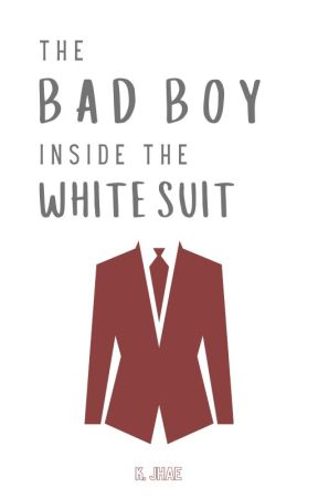 The Bad Boy Inside The White Suit by CrazyIsTheNewAwesome