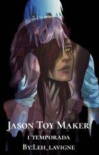 Jason Toy Maker  by Leh_Lavigne