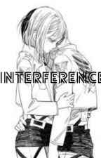 Interference ~A Rivetra Story by ReadingCaffeine101