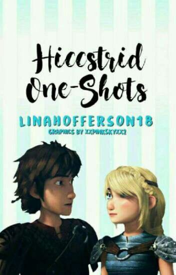 Hiccstrid One Shots
