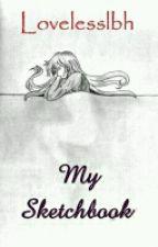 My Sketchbook  by lovelesslbh
