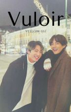 Vouloir (TaeKook) by yellow-ssi