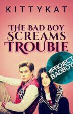 The BadBoy screams 'Trouble' by kittykatkat227