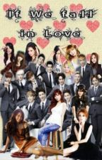 If we fall in LOVE <3 [EXO] by OnlyHisProperty