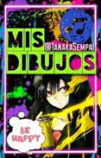 Mis Dibujos by TanakaSempai