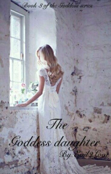 The Goddess Daughter
