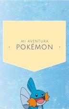 Mi aventura pokemon: La aventura de Lyra [PROXIMA ACTUALIZACIÓN EL 31/DIC] by Crisapph
