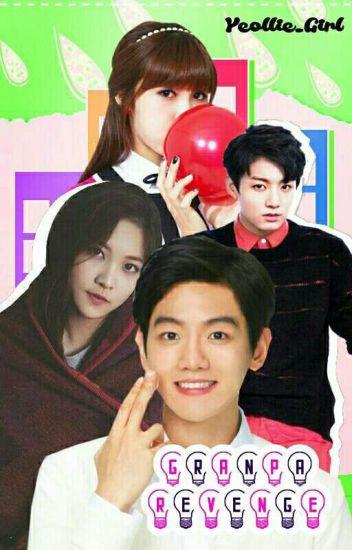Sequel Couple With Nenek?:Grandpa Revenge [BaekJiKook]