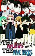 The Maldita's & The Five Jerks by CutieJoyce09