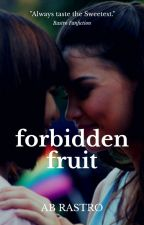 Forbidden Fruit (GxG) - Completed by RastroForeverDeRamos