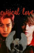CRITICAL LOVE [EXO FF] by SopeBae