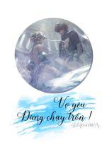 [Edit/12 Zodiac] My Wife, Don't Run Away! by AlexanderVy_