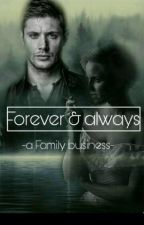 Forever and always -a family business- (PART 1) -ABGESCHLOSSEN- by Sasel2001