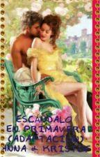 ESCÁNDALO EN PRIMAVERA (ADAPTACION) ANNA Y KRISTOF by mimichans