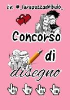 Concorso Di Disegnoh by _laragazzadelbuio_