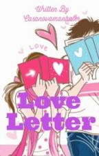 Love Letter by casanovamanhater