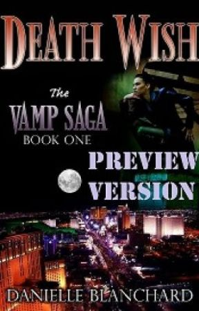 Death Wish: Book I (The Vamp Saga) by DanielleBlanchard
