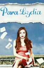 Para Lydia || Stydia by obrodenstydia