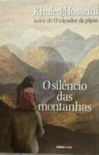 O Silêncio Das Montanhas  by cinhapdj