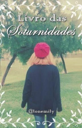 Livro das Soturnidades by lonemily