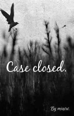 Đọc truyện [Shortfic] Case Closed ( Minayeon)