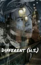 Different (H.S. FanFiction) by Insanely-Crazy