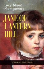 Jane of Lantern Hill (1937) by lanternhill268