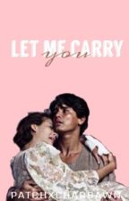 Let Me Carry You by patchxchardawn