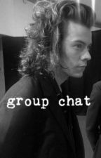 Group Chat  H.S. by newMrs_Styles