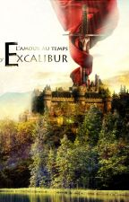 L'amour au temps d'Excalibur by Miss-Laure