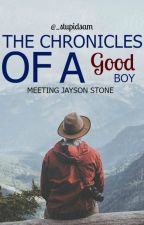 The Chronicles Of A Good Boy (The Bad Boy Series #1.5) by _stupidsam